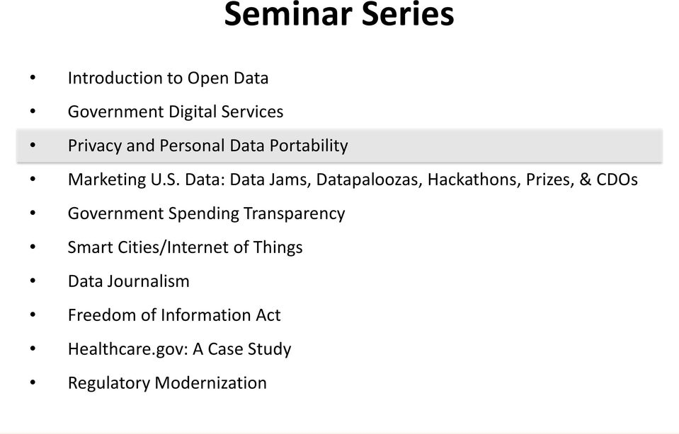 Data: Data Jams, Datapaloozas, Hackathons, Prizes, & CDOs Government Spending