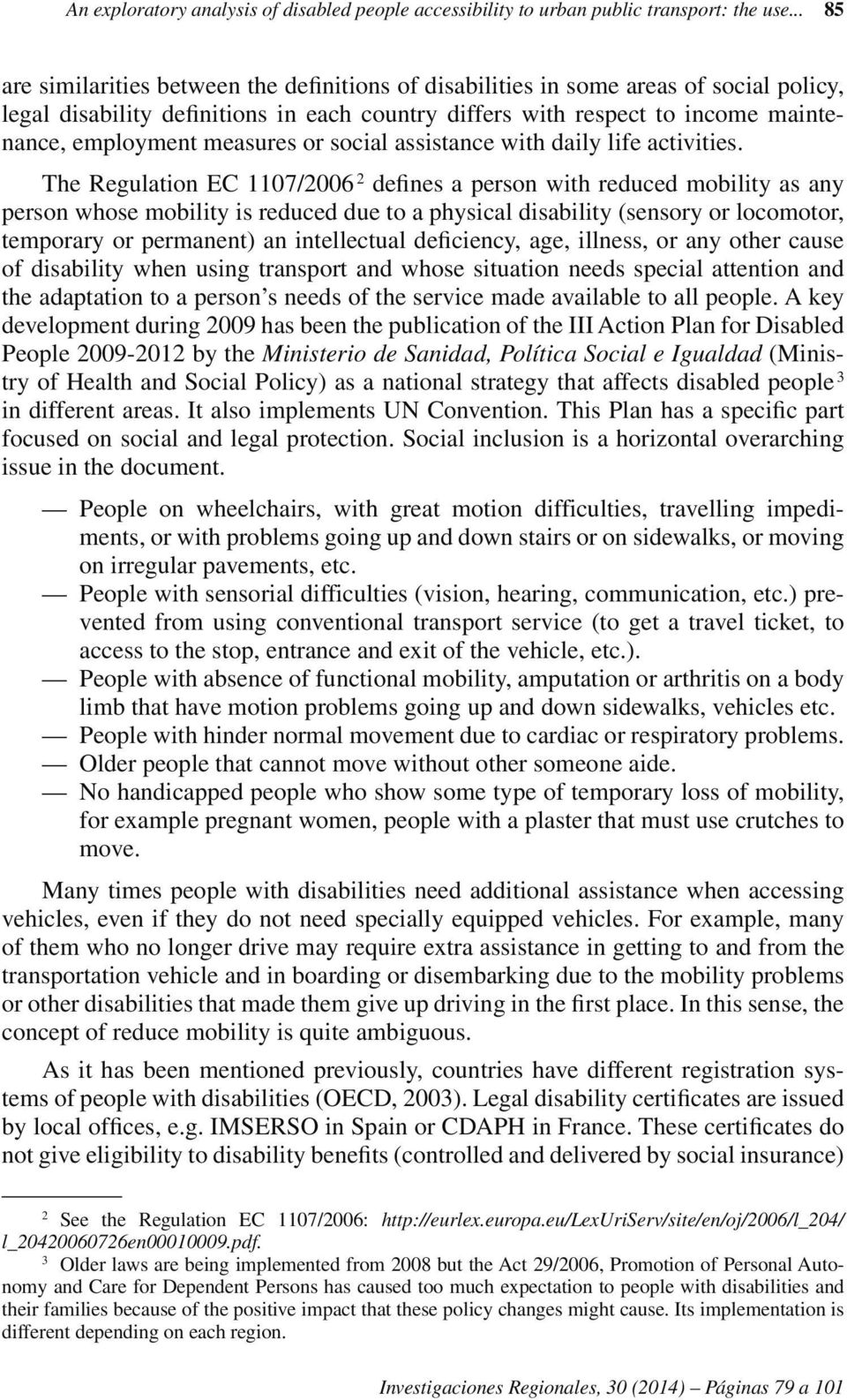 measures or social assistance with daily life activities.