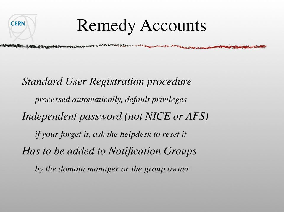 or AFS) if your forget it, ask the helpdesk to reset it Has to be