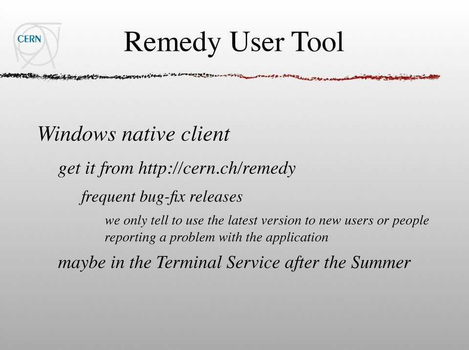ch/remedy frequent bug-fix releases we only tell to use the
