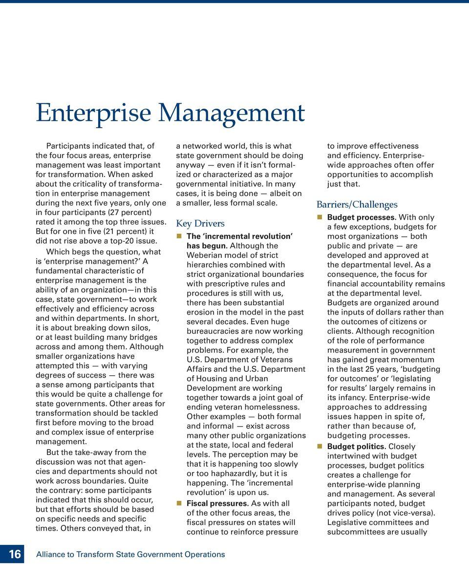 But for one in five (21 percent) it did not rise above a top-20 issue. Which begs the question, what is enterprise management?