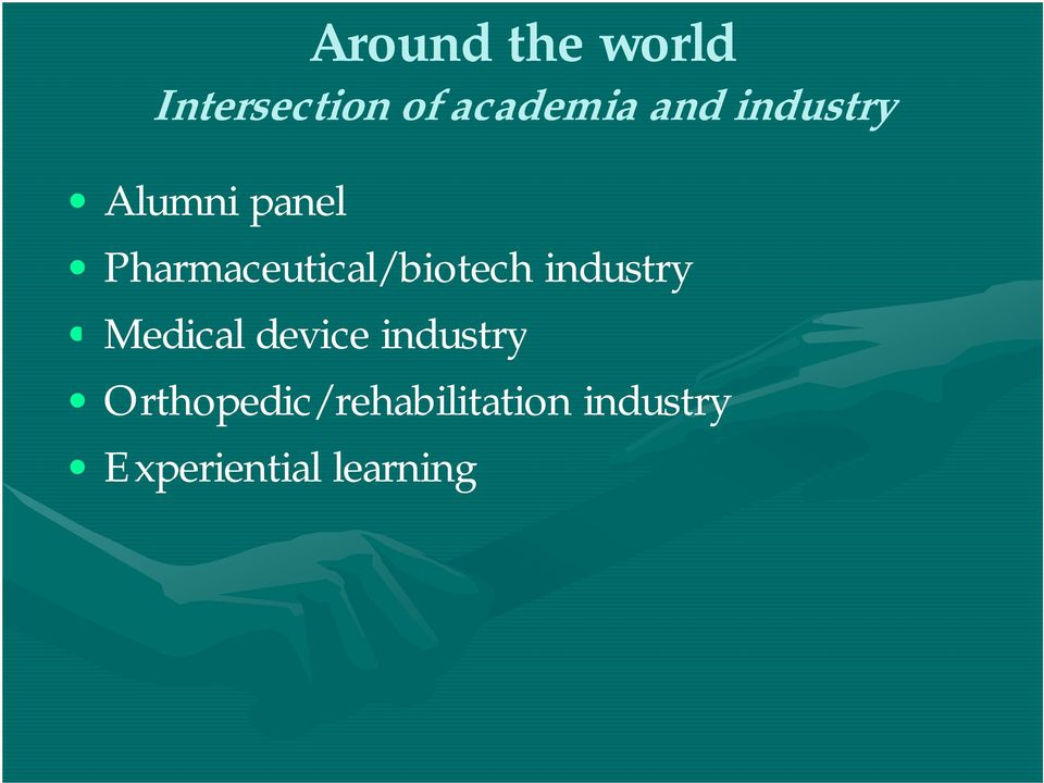 Pharmaceutical/biotech industry Medical