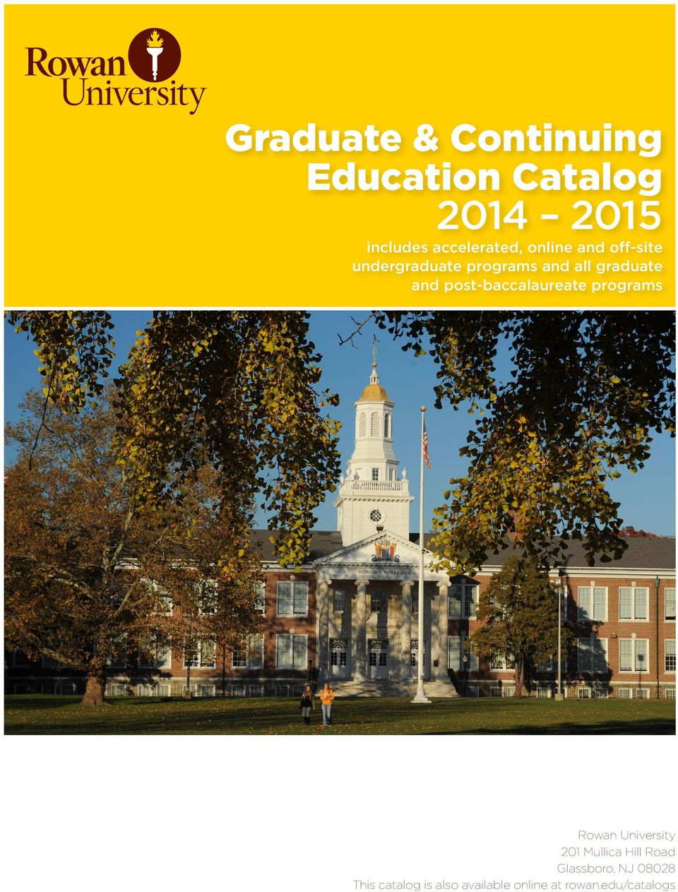 graduate and post-baccalaureate programs Rowan University 201 Mullica