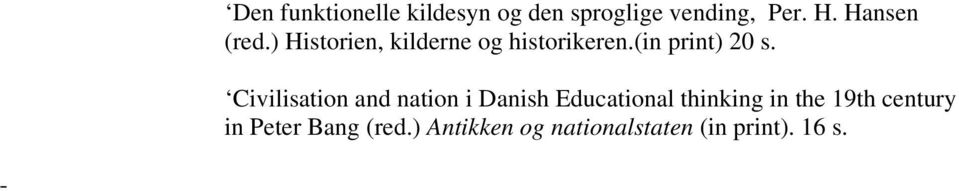 Civilisation and nation i Danish Educational thinking in the 19th