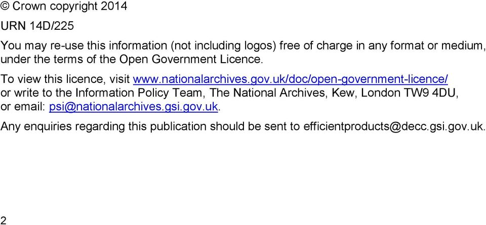 uk/doc/open-government-licence/ or write to the Information Policy Team, The National Archives, Kew, London TW9 4DU, or