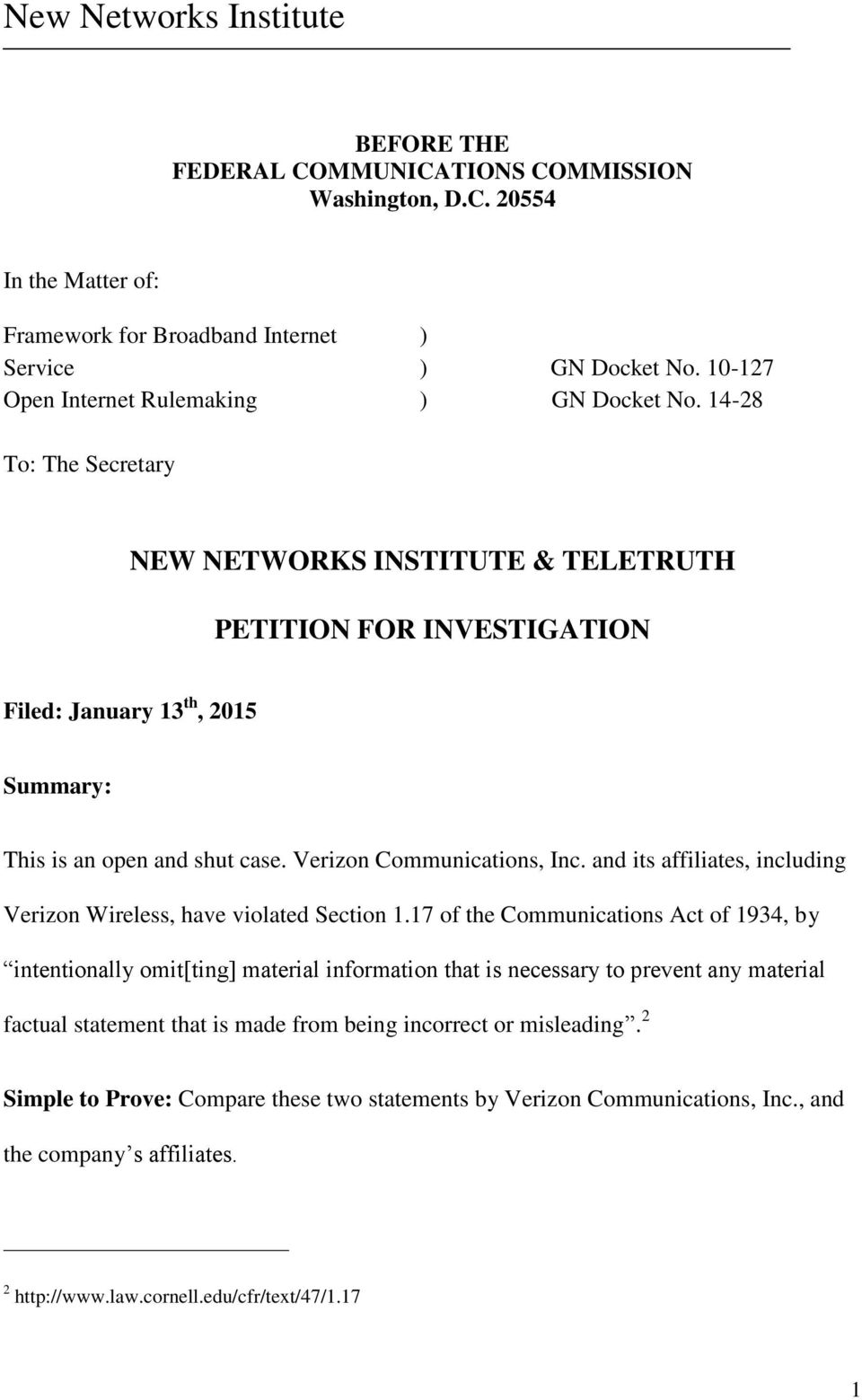 and its affiliates, including Verizon Wireless, have violated Section 1.