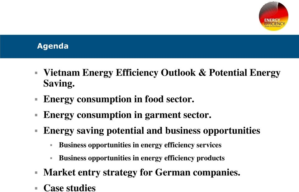 Energy saving potential and business opportunities Business opportunities in energy