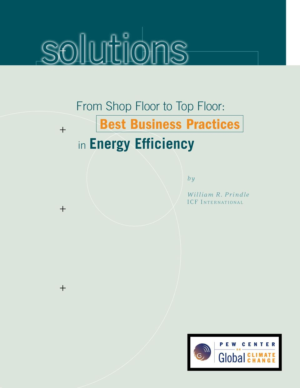 Practices in Energy Efficiency