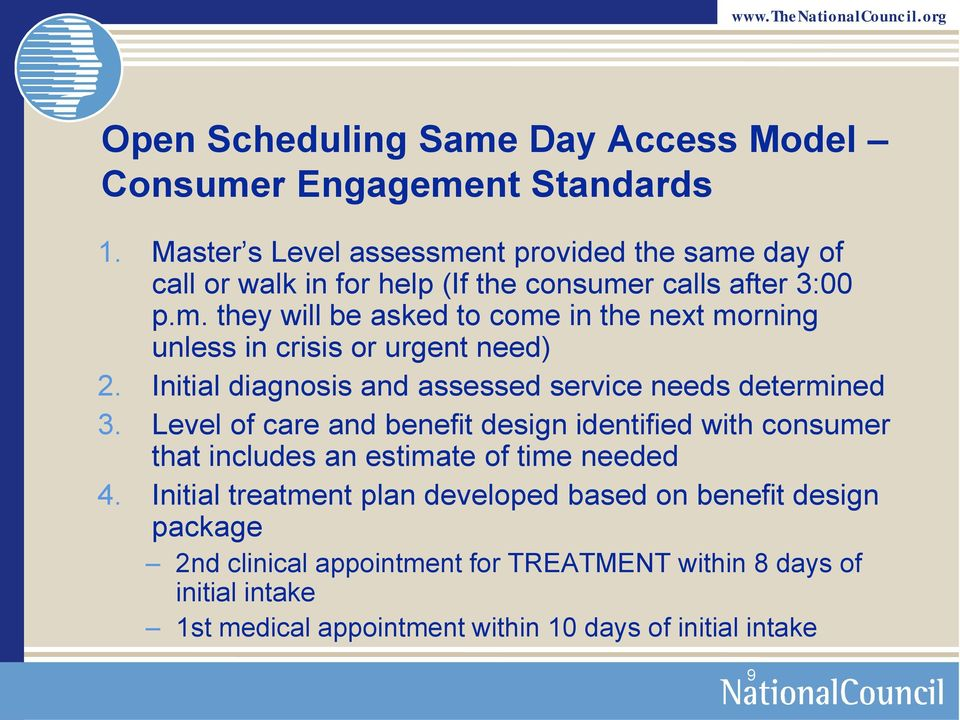 Initial diagnosis and assessed service needs determined 3.