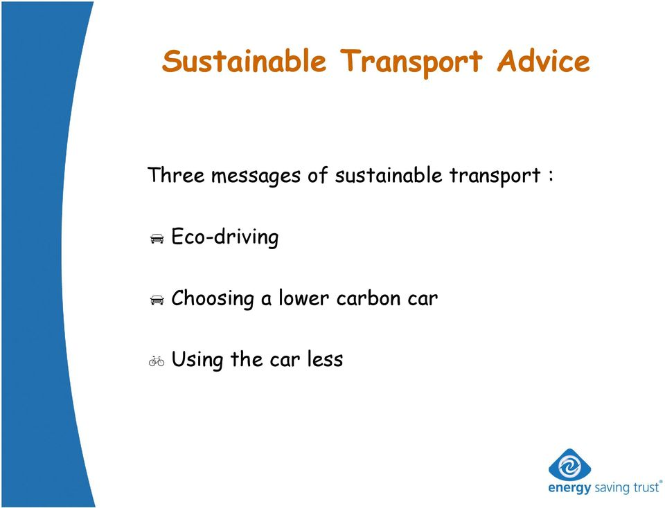 transport : Eco-driving Choosing