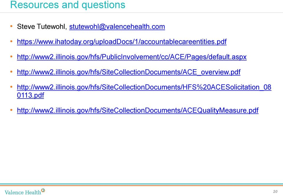 gov/hfs/publicinvolvement/cc/ace/pages/default.aspx http://www2.illinois.