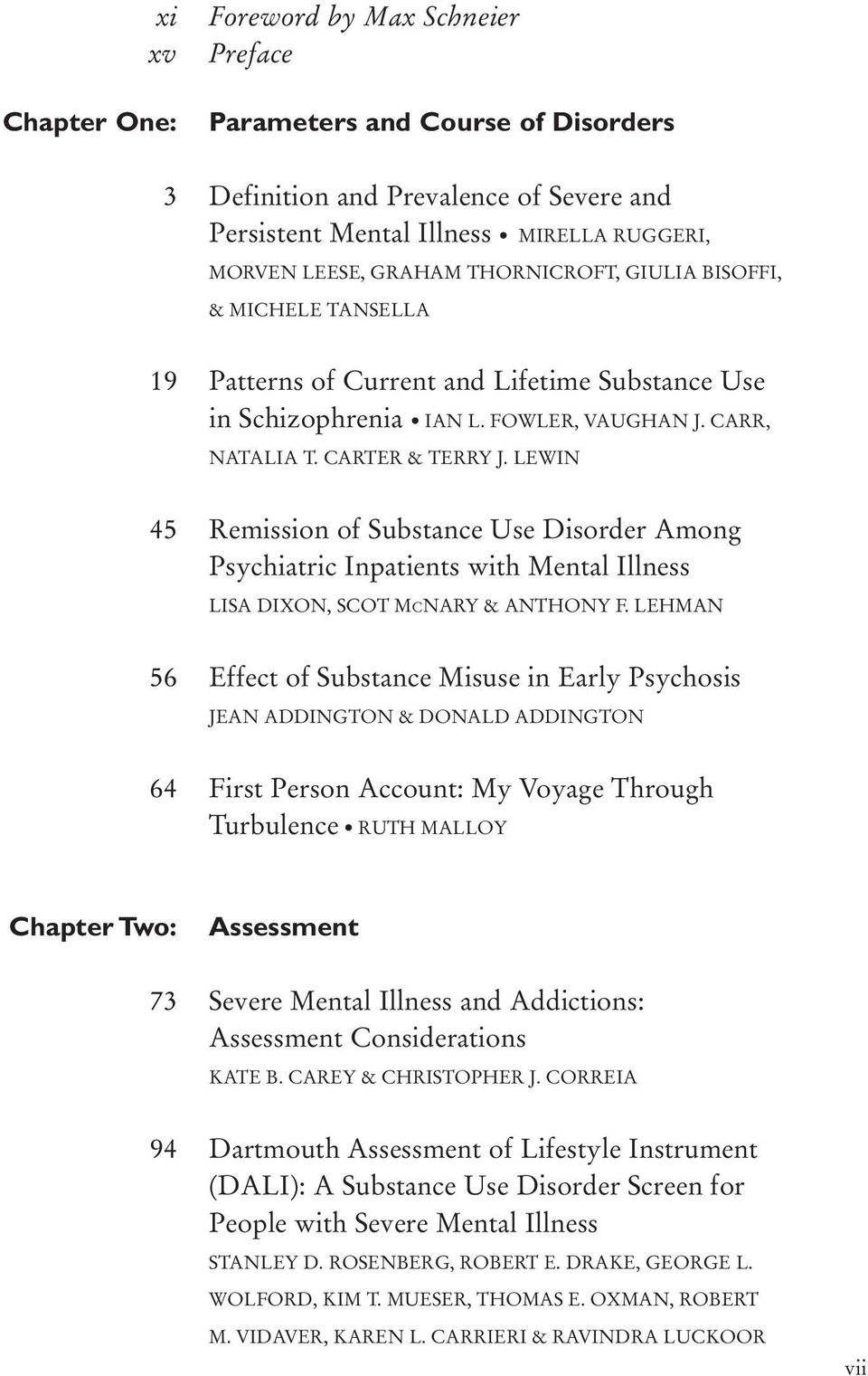 LEWIN 45 Remission of Substance Use Disorder Among Psychiatric Inpatients with Mental Illness LISA DIXON, SCOT MCNARY & ANTHONY F.