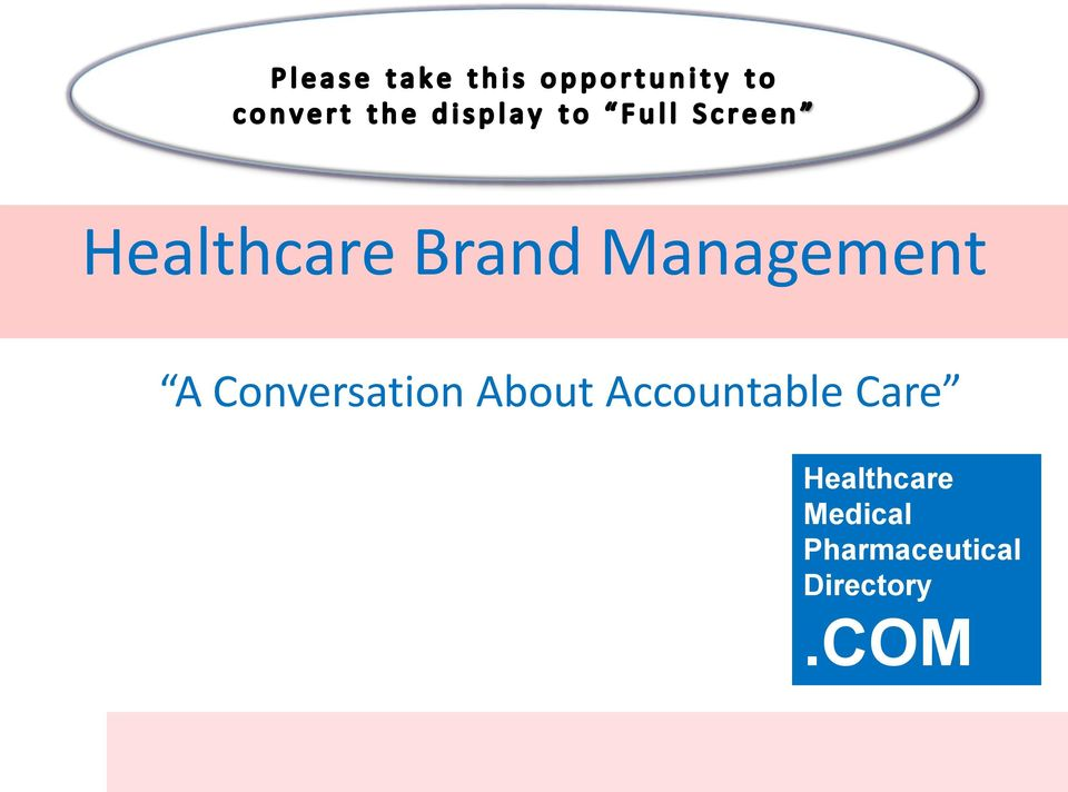 Accountable Care Healthcare