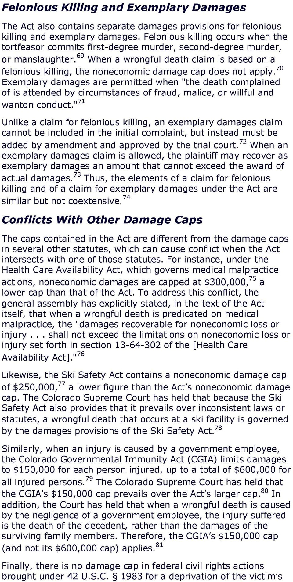 69 When a wrongful death claim is based on a felonious killing, the noneconomic damage cap does not apply.