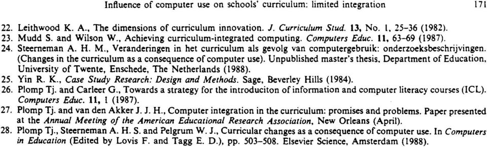 , Veranderingen in het curriculum als gevolg van computergebruik: ondertoeksbeschrijvingen. (Changes in the curriculum as a consequence of computer use).