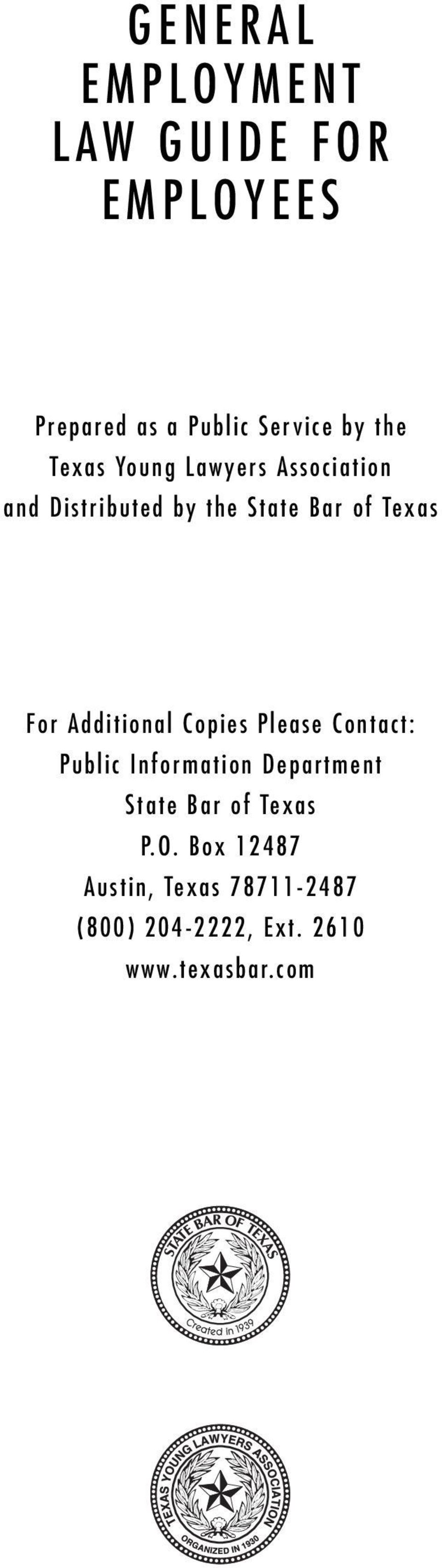 Additional Copies Please Contact: Public Information Department State Bar of