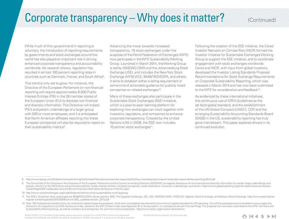 in driving enhanced corporate transparency and accountability worldwide.