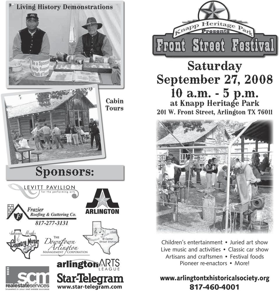 and activities Classic car show Artisans and craftsmen Festival foods Pioneer re-enactors More!