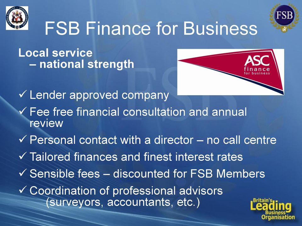 no call centre Tailored finances and finest interest rates Sensible fees