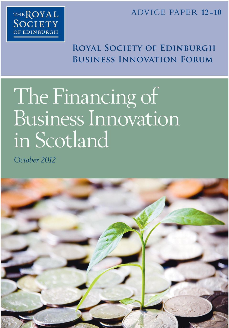 Forum The Financing of Business