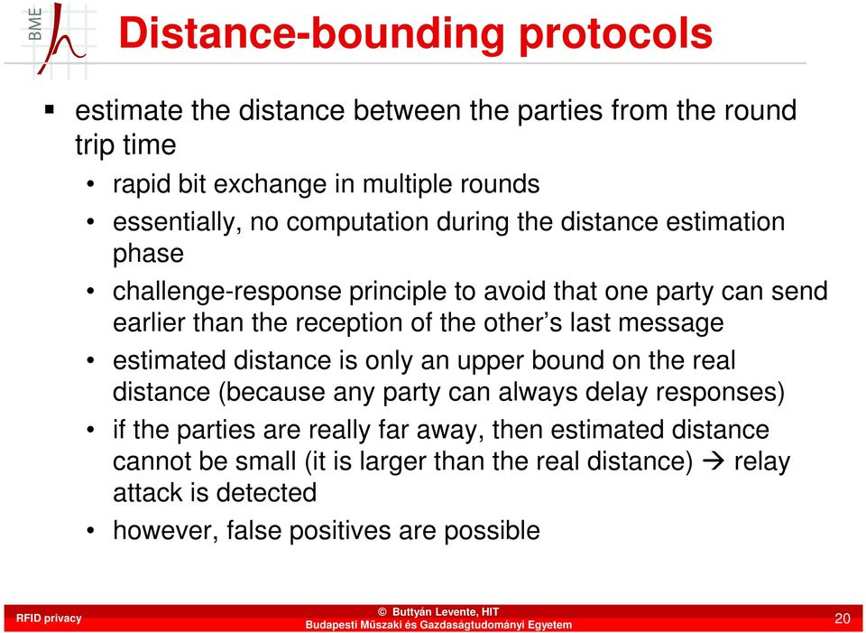 s last message estimated distance is only an upper bound on the real distance (because any party can always delay responses) if the parties are really