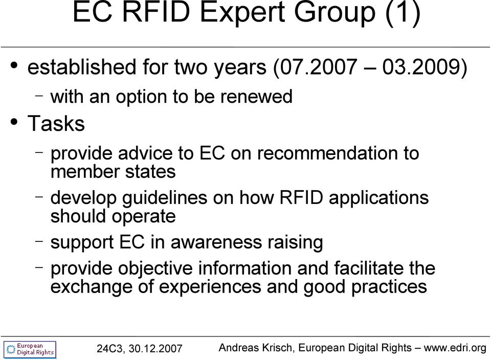 member states develop guidelines on how RFID applications should operate support EC