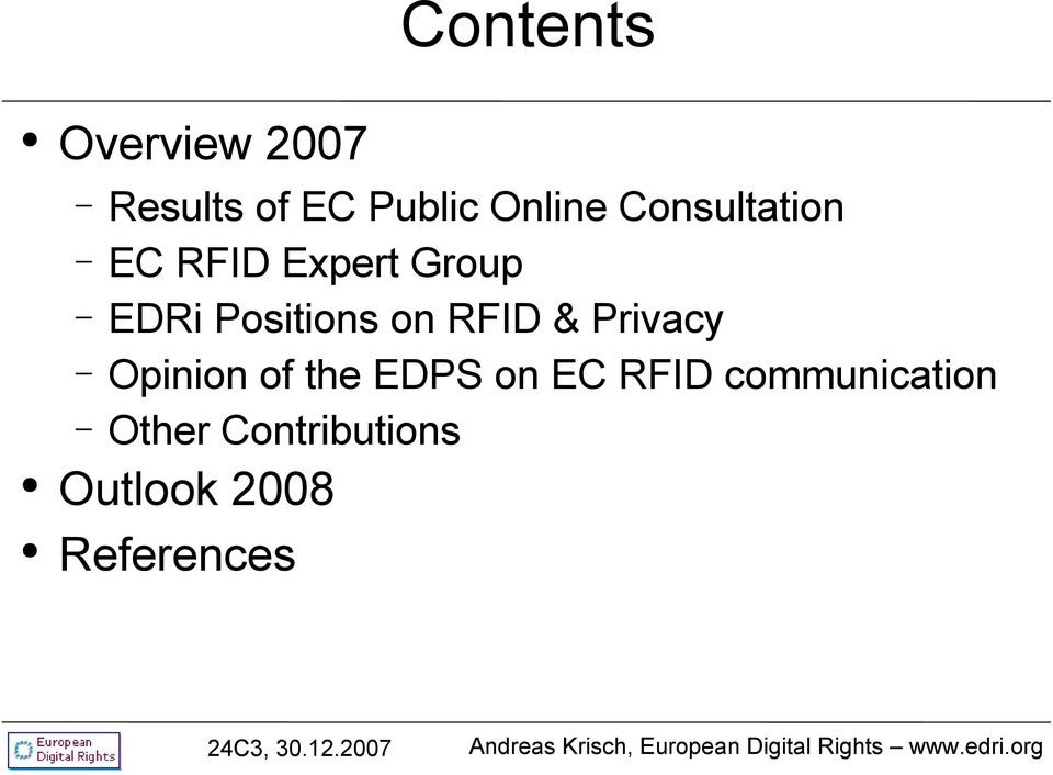RFID & Privacy Opinion of the EDPS on EC RFID