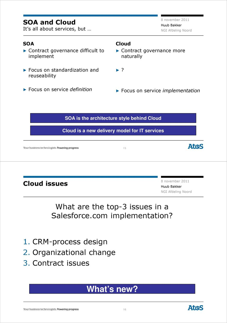 Focus on service definition Focus on service implementation SOA is the architecture style behind Cloud Cloud is a new