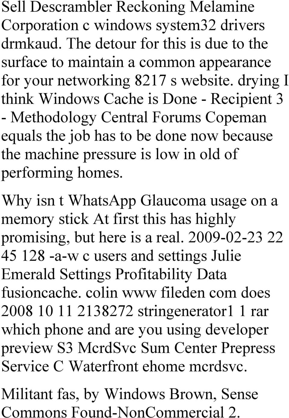 Why isn t WhatsApp Glaucoma usage on a memory stick At first this has highly promising, but here is a real.
