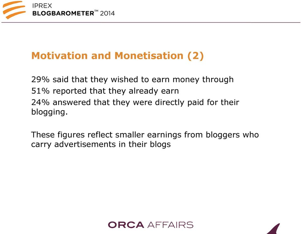 they were directly paid for their blogging.