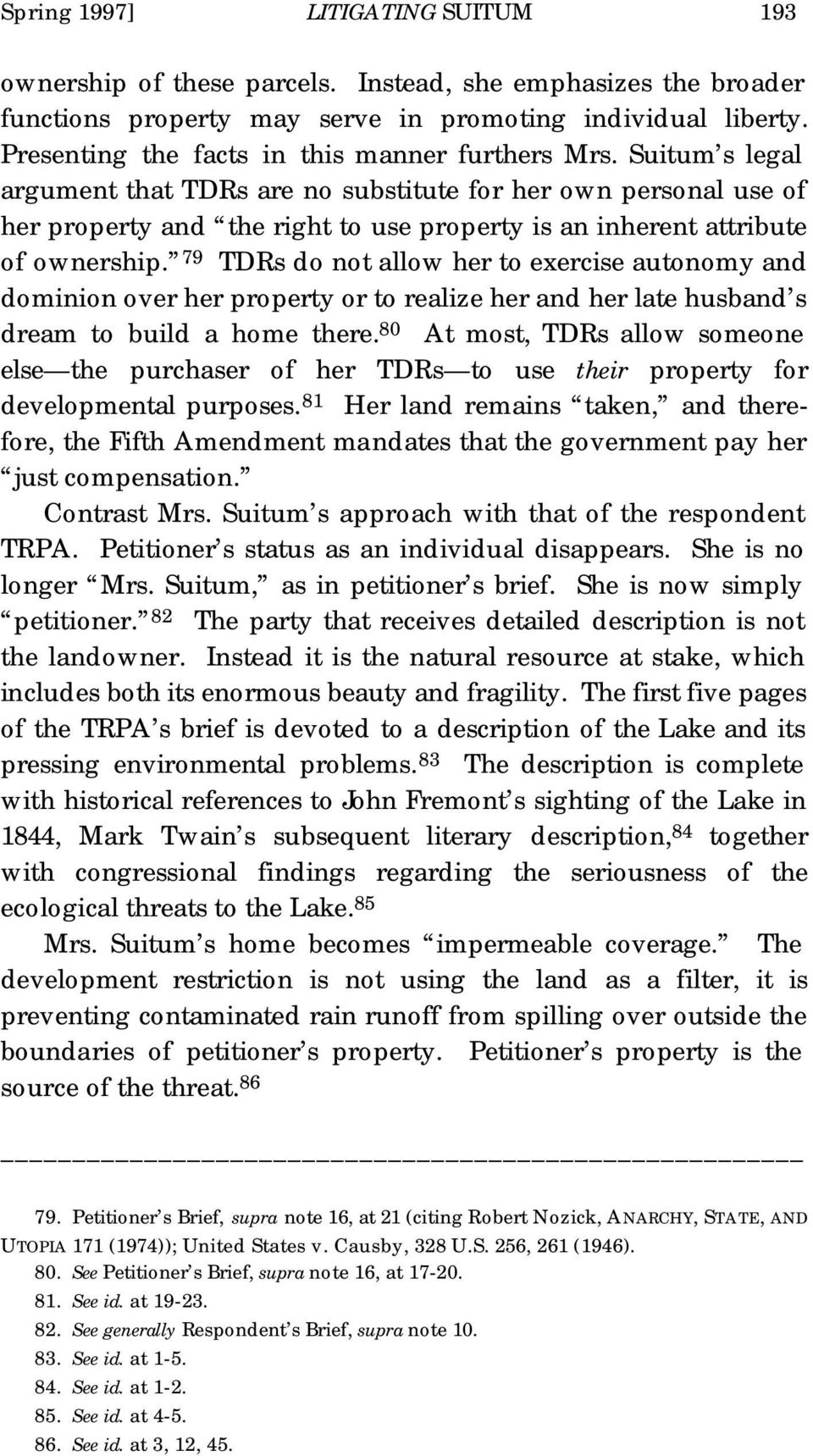 Suitum s legal argument that TDRs are no substitute for her own personal use of her property and the right to use property is an inherent attribute of ownership.