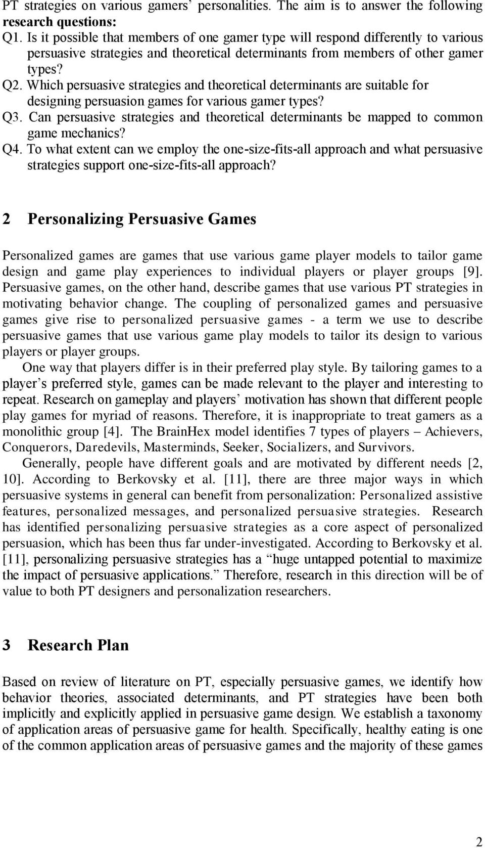 Which persuasive strategies and theoretical determinants are suitable for designing persuasion games for various gamer types? Q3.