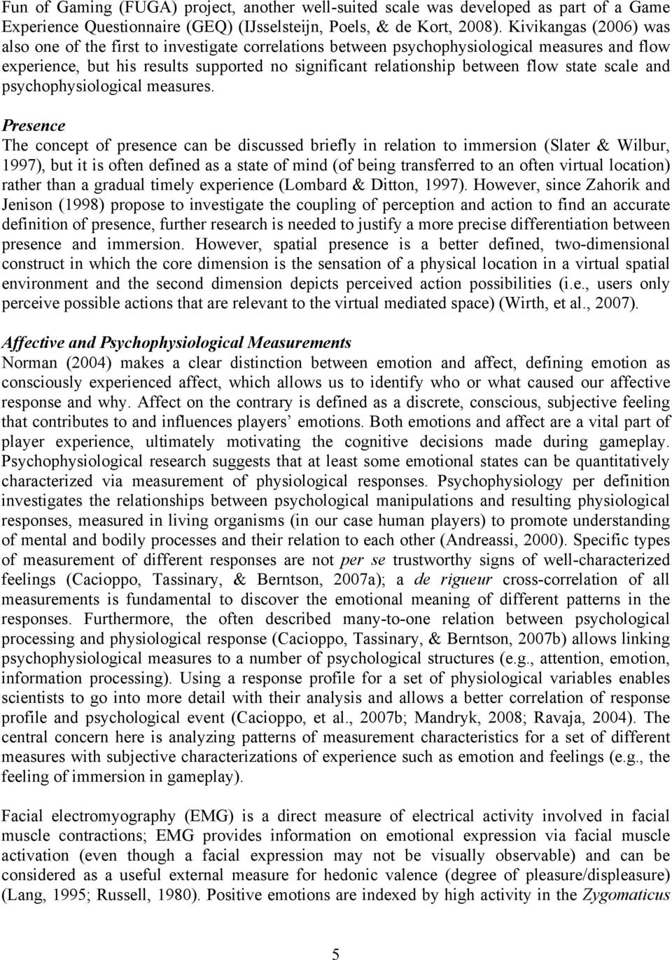 state scale and psychophysiological measures.
