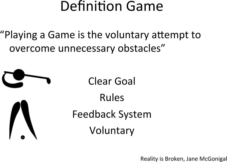 obstacles Clear Goal Rules Feedback