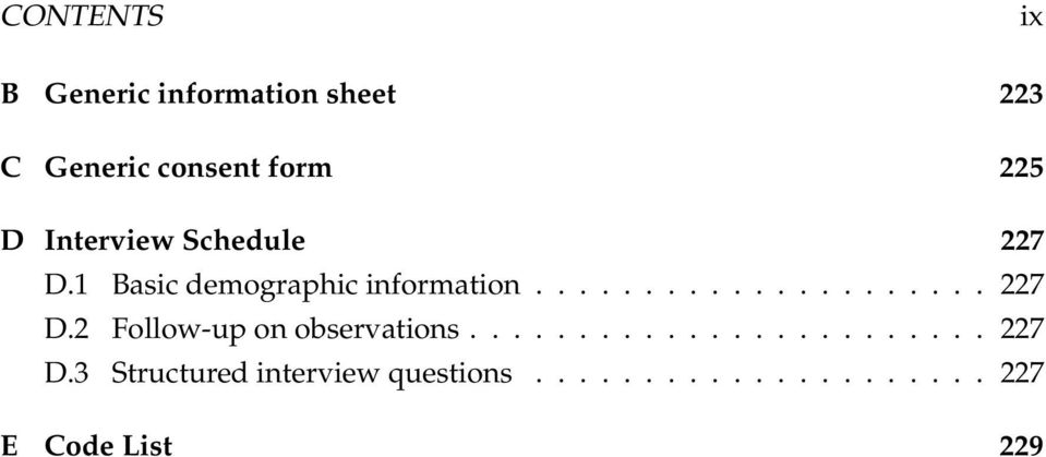 ....................... 227 D.3 Structured interview questions.