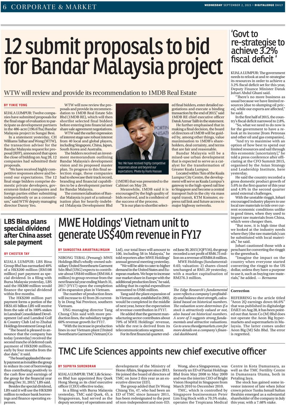 In a statement yesterday, CH Williams Talhar and Wong (WTW), the transaction adviser for the Bandar Malaysia request for proposal (RFP), announced that upon the close of bidding on Aug 28, 2