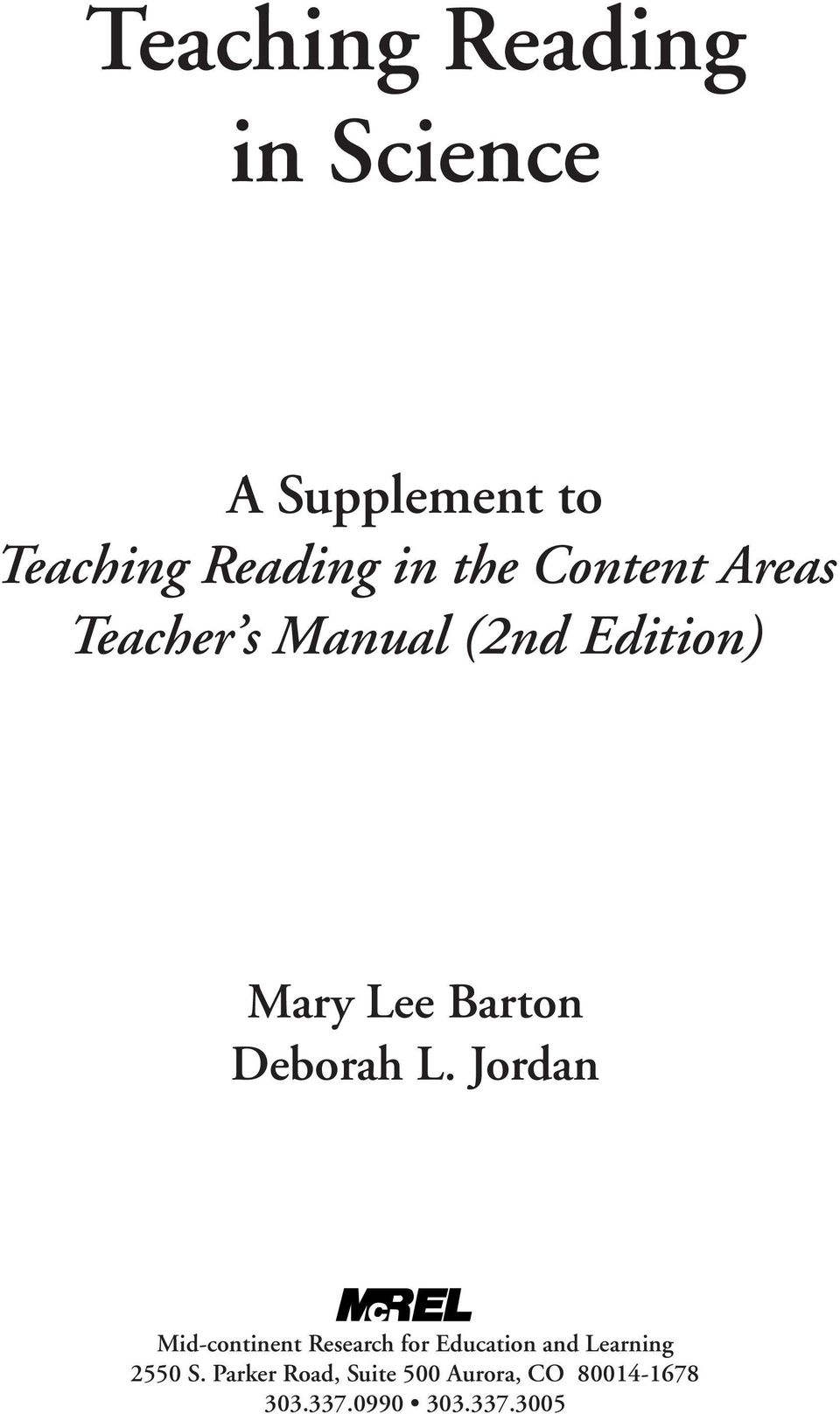 L. Jordan Mid-continent Research for Education and Learning 2550 S.