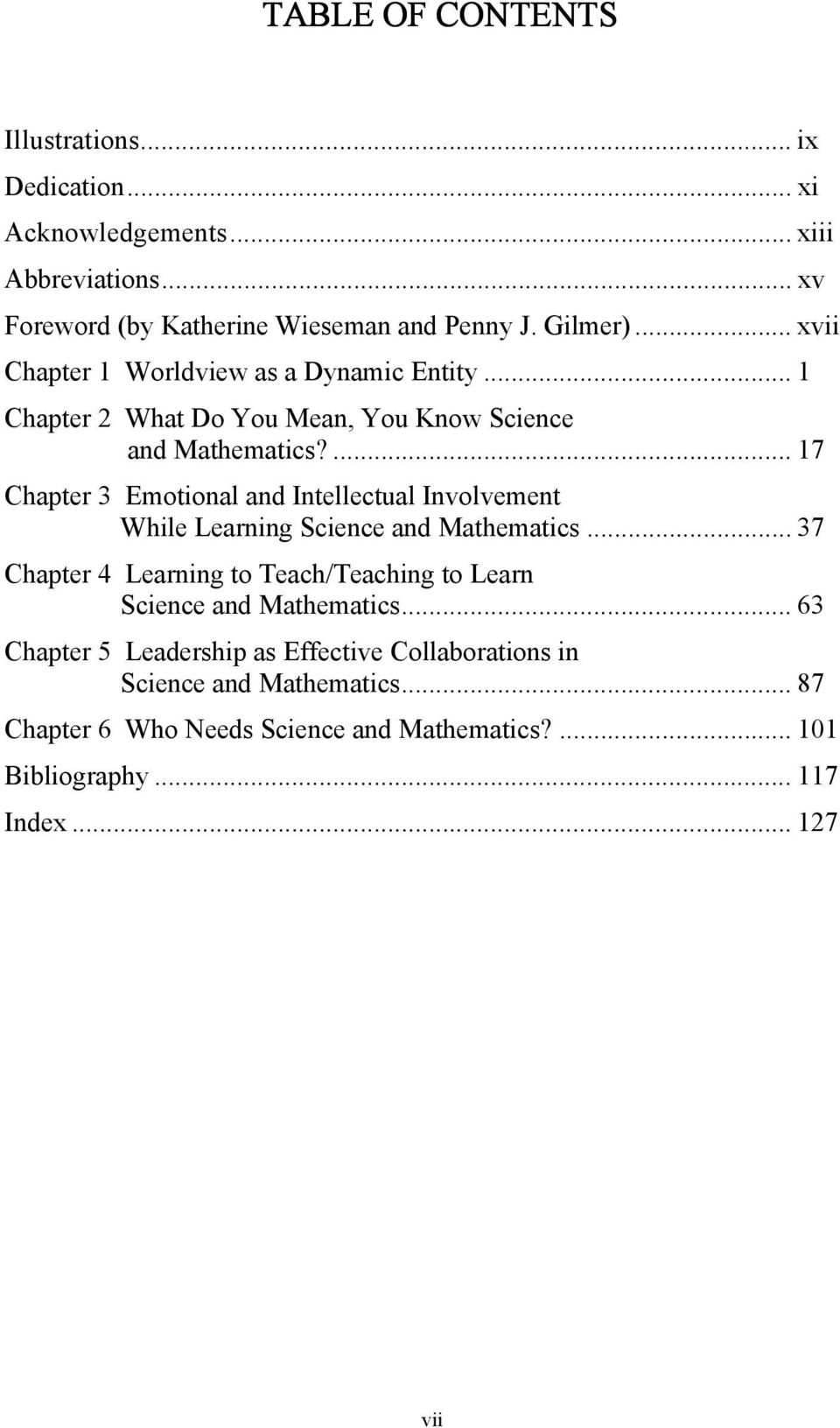 ... 17 Chapter 3 Emotional and Intellectual Involvement While Learning Science and Mathematics.