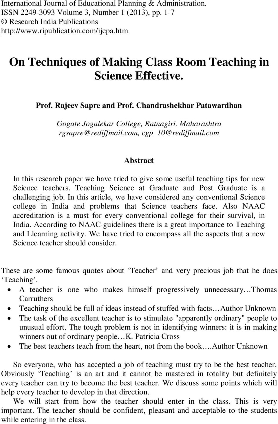com, cgp_10@rediffmail.com Abstract In this research paper we have tried to give some useful teaching tips for new Science teachers.