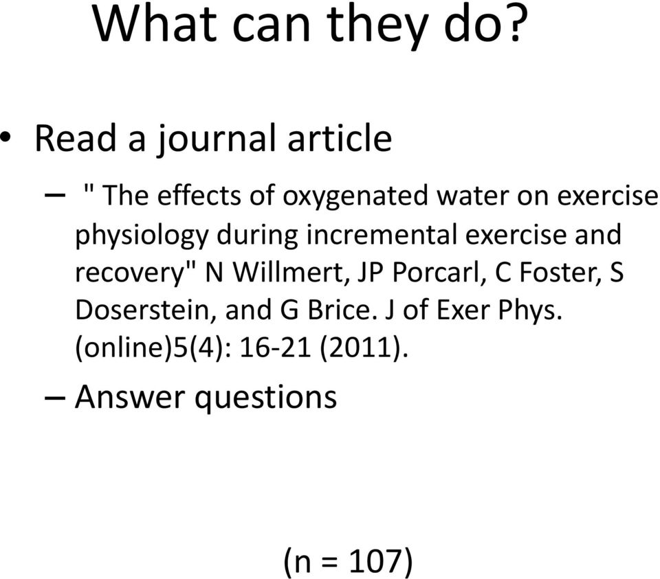 "exercise physiology during incremental exercise and recovery"" N"
