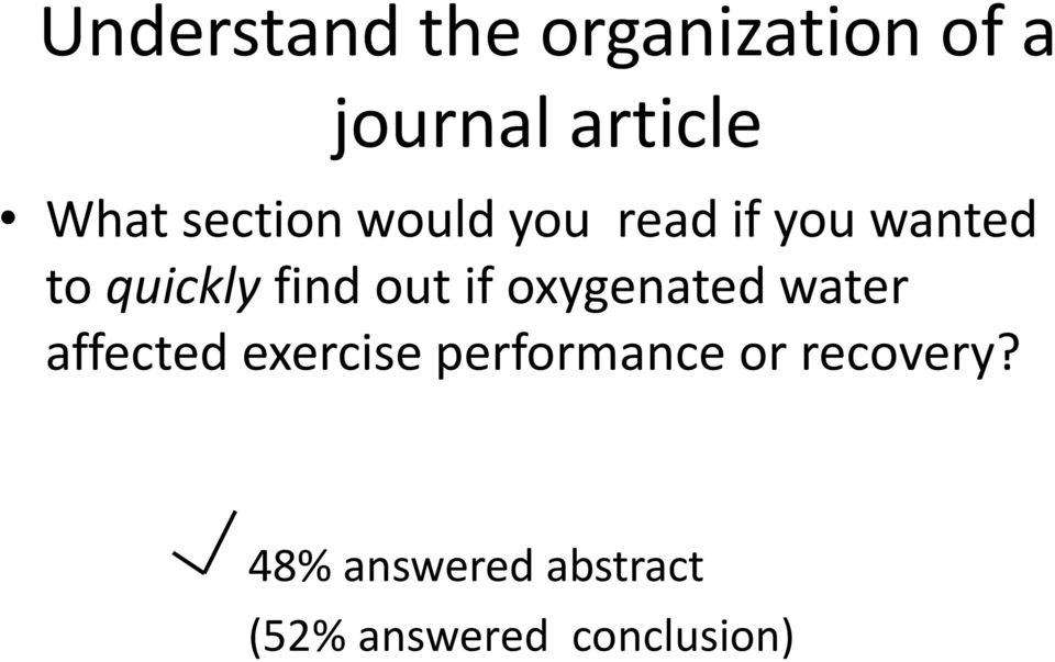out if oxygenated water affected exercise performance