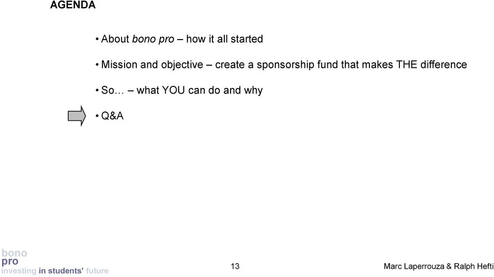 sponsorship fund that makes THE