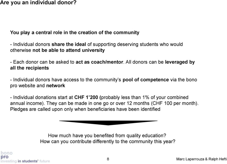 donor can be asked to act as coach/mentor.