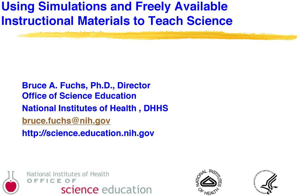 , Director Office of Science Education National