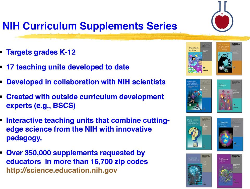 , BSCS) Interactive teaching units that combine cuttingedge science from the NIH with innovative