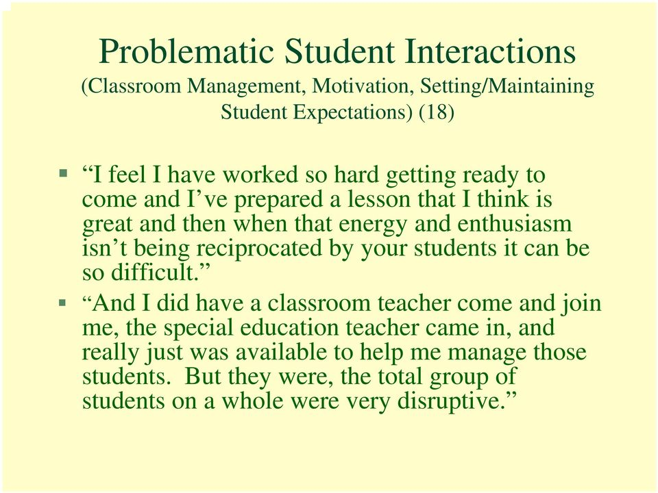 reciprocated by your students it can be so difficult.