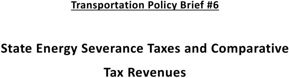 Severance Taxes and