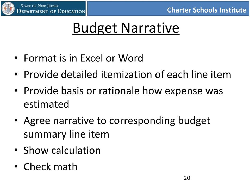 basis or rationale how expense was estimated Agree narrative to