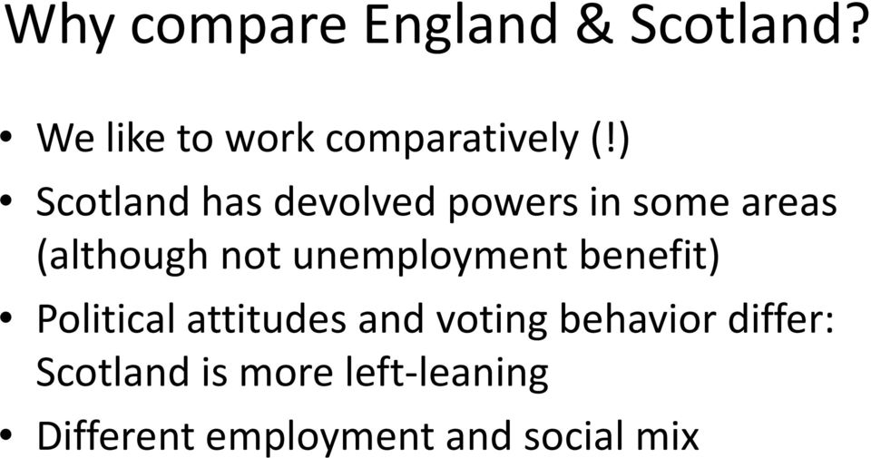 unemployment benefit) Political attitudes and voting behavior