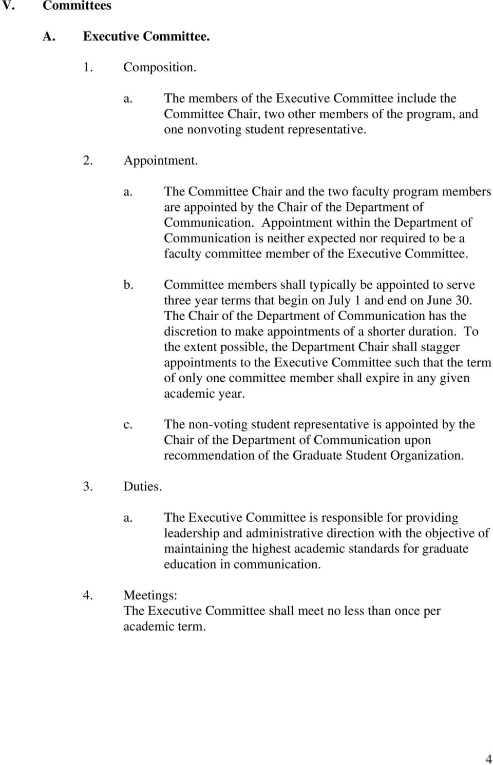 Appointment within the Department of Communication is neither expected nor required to be